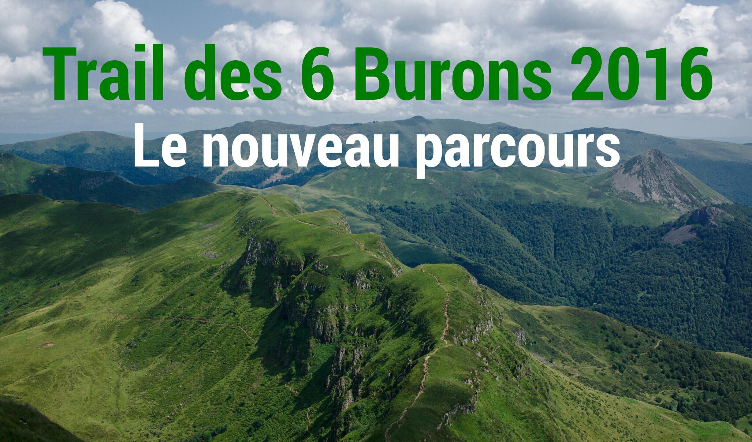 Trail des 6 Burons 2016 nouveau parcours